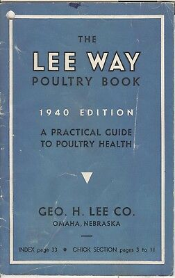 1940 Lee Way Poultry Book~1940 Edition~Practical Guide To Poultry Health