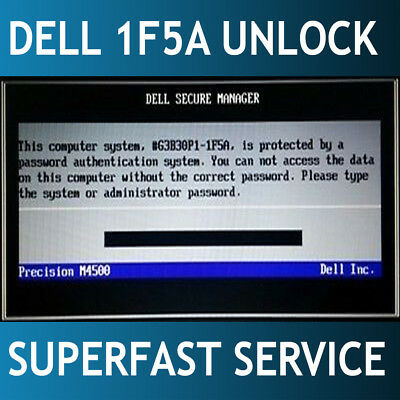 DELL SUFFIX 1F5A Bios / hdd password reset unlock service 24