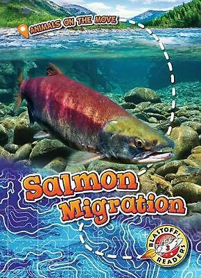 Salmon Migration by Kari Schuetz Hardcover Book Free Shipping!