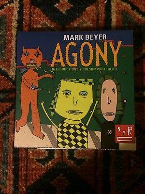 Agony By Mark Beyer New York Review Of Books 2016 PB