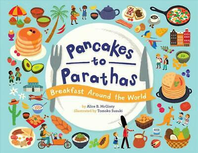 Pancakes to Parathas by Alice B. Mcginty (English) Hardcover Book Free Shipping!