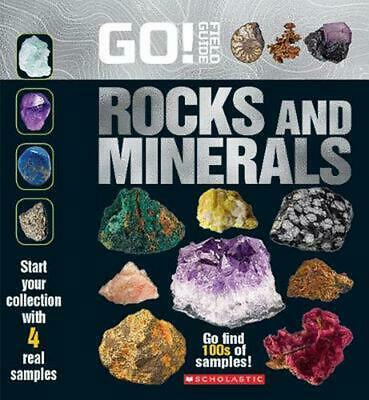 Go! Field Guide: Rocks and Minerals by Scholastic (English) Paperback Book Free