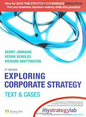 Exploring Corporate Strategy with MyStrategyLab:Text & Cases,Gerry Johnson, Kev