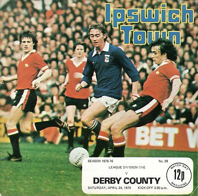 Ipswich Town v Derby County 24th April 1976 Division 1 Programme