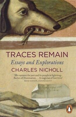 Traces Remain: Essays and Explorations (Paperback), Nicholl, Char...