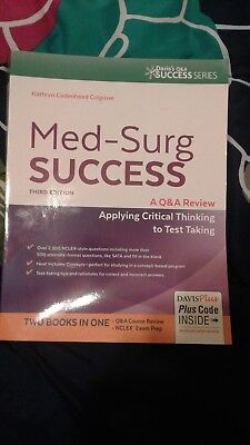 Med-Surg Success : A Q&a Review Applying Critical Thinking to Test Taking by Ka…