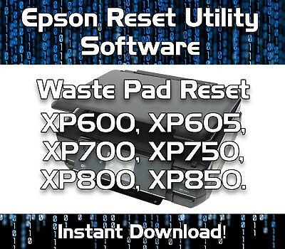 Waste Ink Pad Reset Epson  Xp600 Xp605 Xp700 Xp750 Xp800 Xp850 Software Download