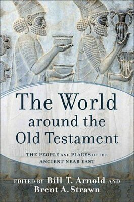 The World around the Old Testament The People and Places of the... 9780801039188