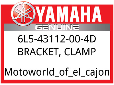 Yamaha OEM Part 6L5-43112-00-4D BRACKET, CLAMP