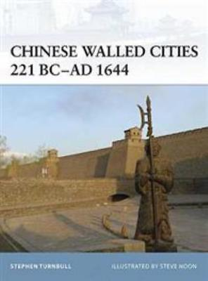 Osprey Fortress Chinese Walled Cities 221 BC- AD 1644 SC MINT