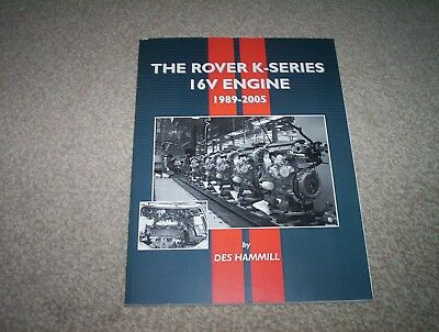 The Rover K-Series 16V Engine By Des Hammill