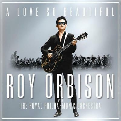 ROY ORBISON WITH THE ROYAL PHILHARMONIC ORCHESTRA A Love So Beautiful CD NEW