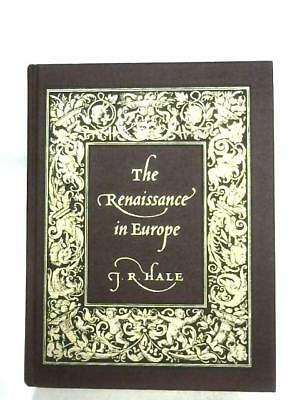 The Renaissance In Europe (G. R. Hale - 2001) (ID:24576)