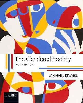 EB00K The Gendered Society 6th Edition by Kimmel
