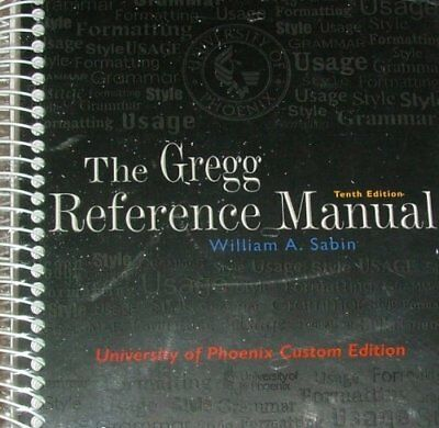 Gregg Reference Manual (University of Phoenix 10th Custom Edition) by Gregg|W…