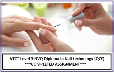 VTCT Level 3 NVQ Diploma in Nail technology Completed Assignments answers