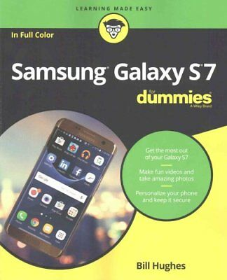 Samsung Galaxy S7 For Dummies by Bill Hughes 9781119279952 (Paperback, 2016)