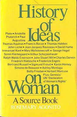 History Of Ideas On Woman A Source Book Rosemary Agonito Feminism