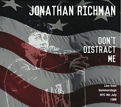 Jonathan Richman - Don't Distract Me - Live from SummerStage NYC, 1988 (1CD)