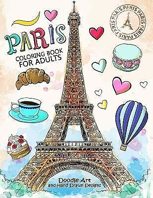 Paris Coloring Book for Adults Stress Relieving France Coloring  by Balloon Publ