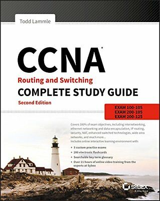 CCNA Routing and Switching Complete Study Guide: Exam 100-105, Exam 200-105,…