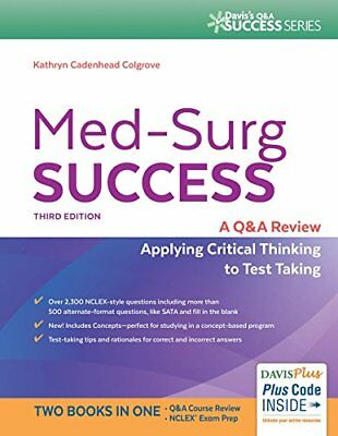 Med-Surg Success: A Q&A Review Applying Critical Thinking to Test Taking (Dav…