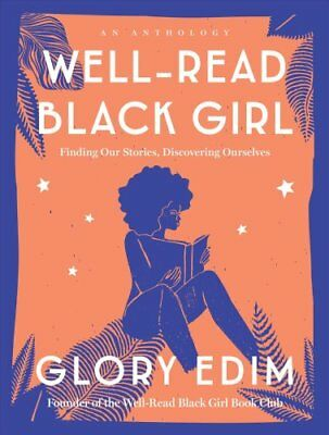 Well-Read Black Girl Finding Our Stories, Discovering Ourselves 9780525619772