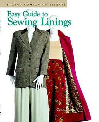 Easy Guide to Sewing Linings (Sewing Companion Library), Long, Connie, Good Cond