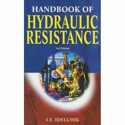 Handbook of Hydraulic Resistance, The by Idelchik I.E., NEW Book, (Hardcover) FR
