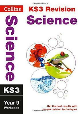 KS3 Science Year 9: Workbook (Collins New Key Stage 3 Revision) by , NEW Book, F