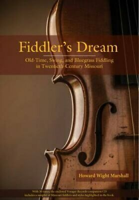 Fiddler's Dream : Old-Time, Swing, and Bluegrass Fiddling in...