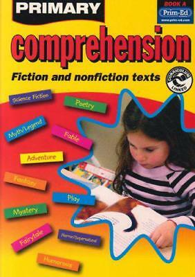 Primary Comprehension: Bk. A: Fiction and Nonfiction Texts by Prim-ed Publishing