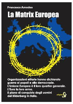 Francesco Amodeo La Matrix Europea
