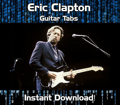 Eric Clapton Rock Blues Guitar Tab Tablature Download Software Tuition