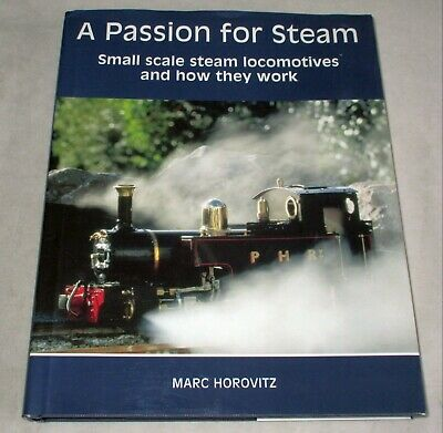 'a Passion For Steam'  - Book - Marc Horovitz - Live Steam Locomotives