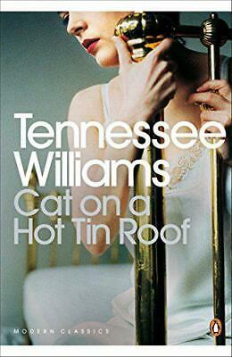 Cat on a Hot Tin Roof (Penguin Modern Classics) by Tennessee Williams, Paperback
