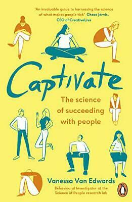 Captivate: The Science of Succeeding with People (Portfolio Non Fiction) by Van