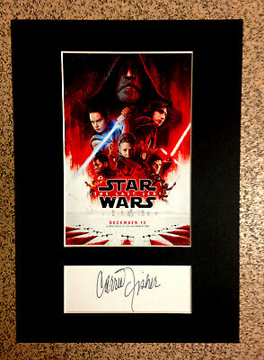 Carrie Fisher Autograph/Signature + Star Wars / The Last Jedi Mini Movie Poster