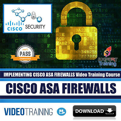 IMPLEMENTING CISCO ASA Firewalls Video Training 7 Hours Course DOWNLOAD
