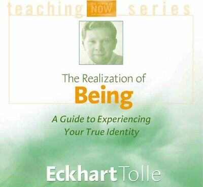 The Realization of Being by Eckhart Tolle (2001, CD, Unabridged)