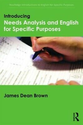 Introducing Needs Analysis and English for Specific Purposes (Rou...
