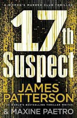 17th Suspect: (Women's Murder Club 17) by Patterson, James, Paperback Book, New,
