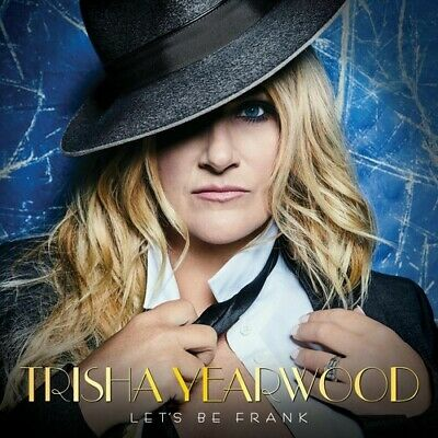 Trisha Yearwood - Let's Be Frank [New CD]