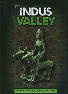 The Indus Valley (Unlocking Ancient Civilisations) by Tyler, Madeline, NEW Book,