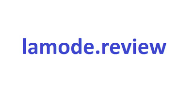 lamode.review   --   TLD   --    Starting Price is 25% of Value + Transfer Fee
