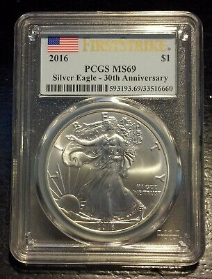 2016 American Silver Eagle First Strike 30th Anniversary PCGS MS69