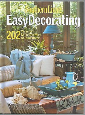 Southern Living Easy Decorating Do It Yourself Projects Home