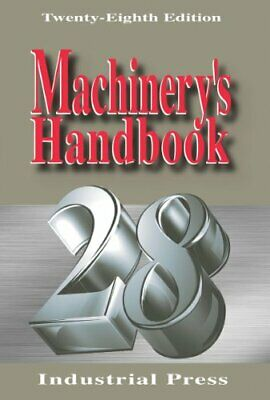 Machinery's H&book 28th Edition by Oberg Erik