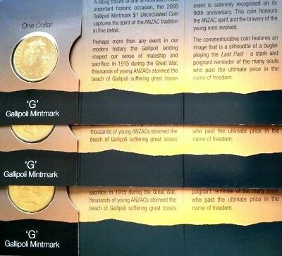 2005  3  X  Uncirculated $1 Gallipoli G M/Mark coins in packs of issue,