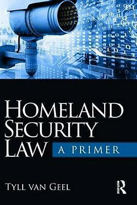 Homeland Security Law: A Primer by Tyll van Geel Paperback Book Free Shipping!